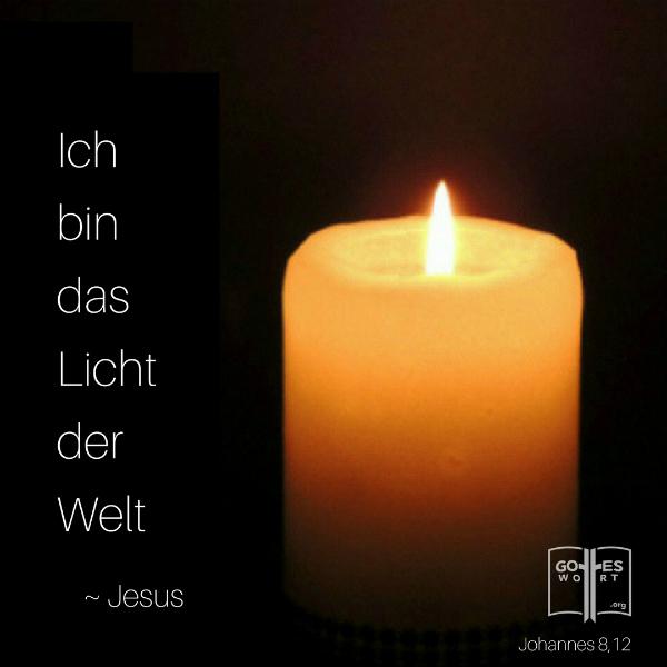 Ich bin das Licht der Welt .... Jesus Johannes 8,12 Kerze und Flamme