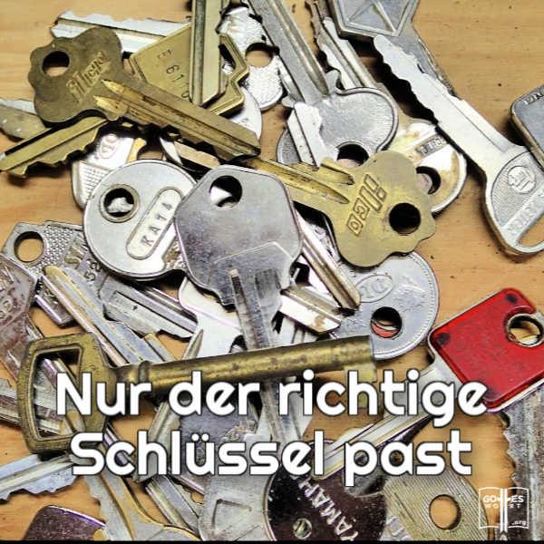 Nur der richtige Schlüssel past.  #veränderung #erquicken #christlichesleben