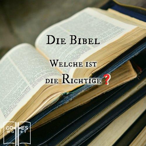 Die Auslage des Wort Gottes MUSS übereinstimmend sein von einer Übersetzung zur anderen, sonst bleibt Gottes Wort nicht wahr und treu. #bibellesen #bibel lese www.gottes-wort.com/die-bibel.html