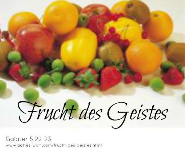 Die Frucht des Geistes von Galater sind Eigenschaften die wir, als Christen, in unserem Leben sichtbar haben sollten.