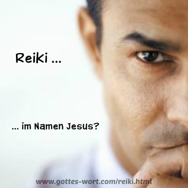 Reiki im Namen Jesu?
