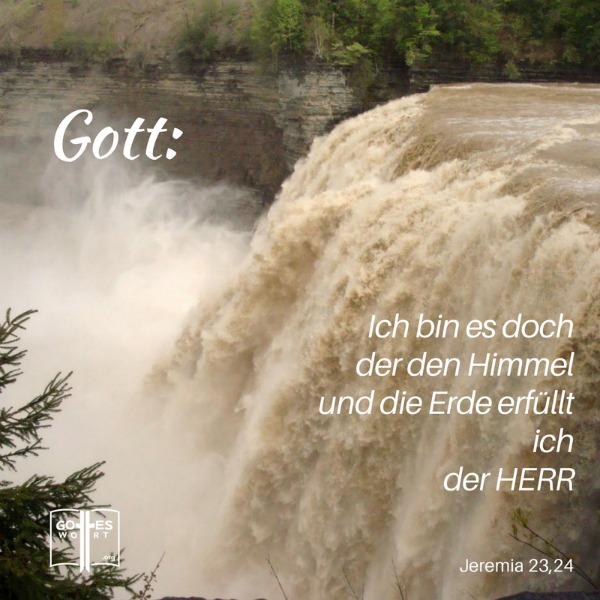 Unendlichkeit Gottes ...Jeremia 23,24 (Wasserfall, Letchworth, NY USA)