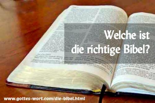 Die Bibel: Welche ist die Richtige?