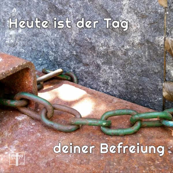 ✚  Heute ist der Tag deiner Befreiung! #angstfrei #gotteswort Sehe: https://www.gottes-wort.com/artikel-angst.html