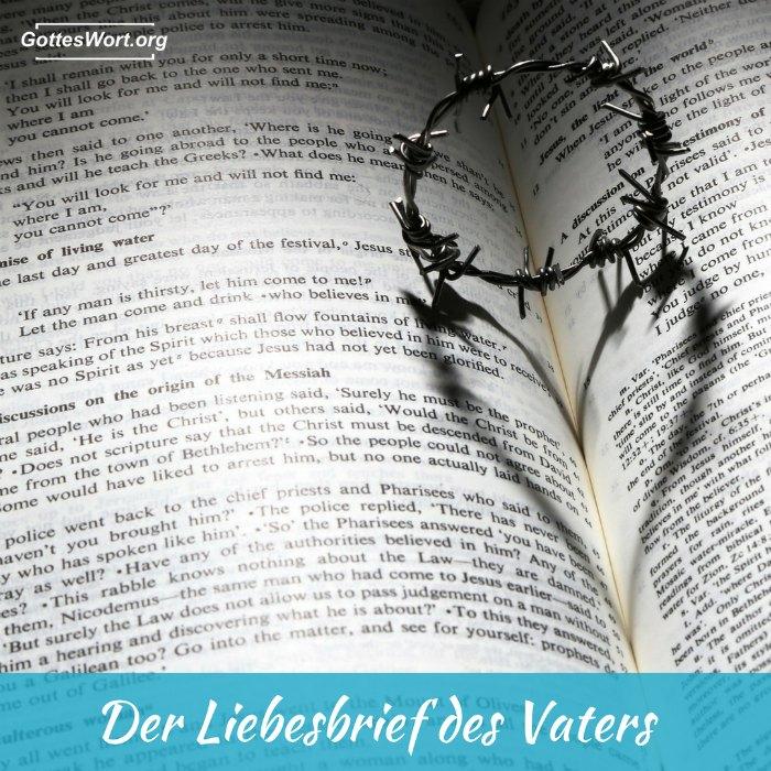Dieser Liebesbrief kommt von der Bibel ... von Gott geschrieben!